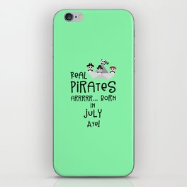 Real Pirates are born in JULY T-Shirt Dlmj8 iPhone Skin