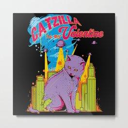 Funny Catzilla Cat Is My Valentine Retro Vintage Metal Print