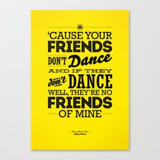 One Hit Wonder- Safety Dance in Yellow Canvas Print