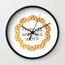friends waffles work Wall Clock