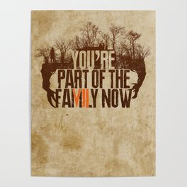 You're Part of the Family Now Poster