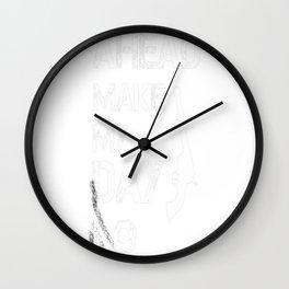 Go ahead, Make my day Wall Clock