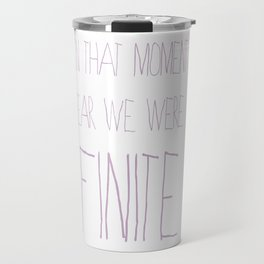 And in that moment Travel Mug