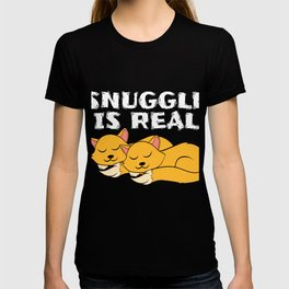"A Real Tee For A Cat Lover You Saying ""Snuggle Is Real"" T-shirt Design Cats Animals Pets Kitten T-shirt"