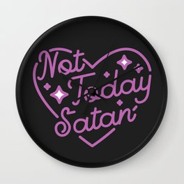 not today satan III Wall Clock