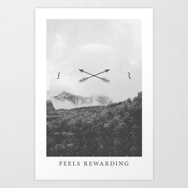 Feels Rewarding Art Print