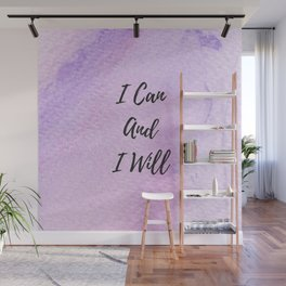 I can and I will Wall Mural