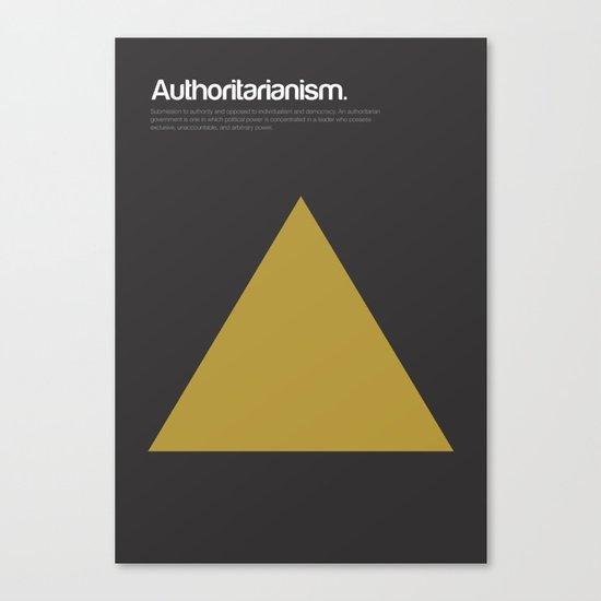 Authoritarianism Canvas Print