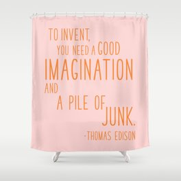 Fun Quotes for Inventors Shower Curtain