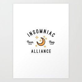 Insomniac Alliance Art Print