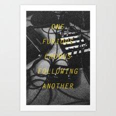 Furious Chorus Art Print