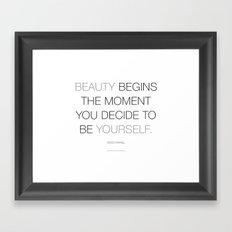 Beauty begins Framed Art Print