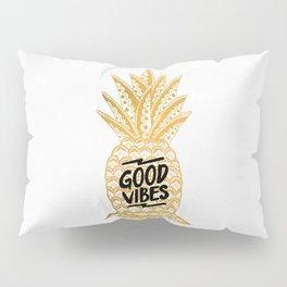 Good Vibes Ananas Pillow Sham