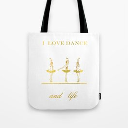 i love dance 2 Tote Bag