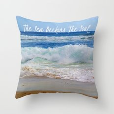 The Sea Beckons The Soul Throw Pillow