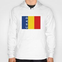 chad wys Hoodies featuring chad country flag name text by tony tudor