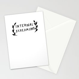 Internal screaming Stationery Cards