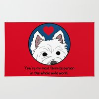 westie Area & Throw Rugs featuring Westie Love: My Favorite Person in the Whole Wide World by Circus Dog Industries