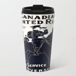 Vintage poster - Canadian Mounted Rifles Travel Mug