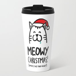 Meowy Christmas! (when's the food ready?) Travel Mug