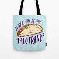 taco Tote Bags featuring Taco Friend by Josh LaFayette