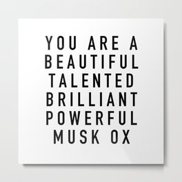 Beautiful Talented Brilliant Powerful Musk Ox Metal Print