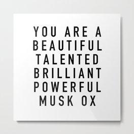Beautiful Talented Brilliant Powerful Musk Ox Metal Print
