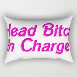 Head Bitch In Charge Rectangular Pillow