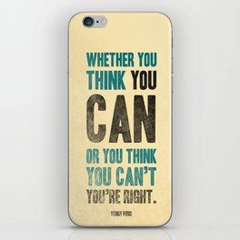 Think you can or can't iPhone Skin