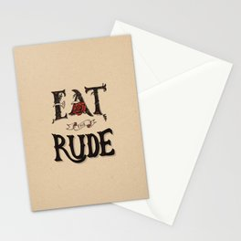 Eat the Rude Stationery Cards