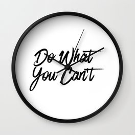 Do What You Can't Wall Clock