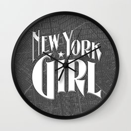 New York Girl B&W / Vintage typography redrawn and repurposed Wall Clock