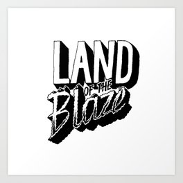 Land of the Blaze Art Print