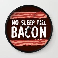 No Sleep Till Bacon Wall Clock