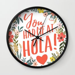 You had me at hola! Wall Clock