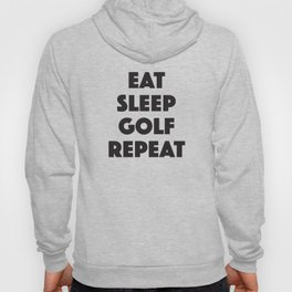 Eat Sleep Golf Hoody