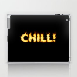 CHILL -TEE/HOODIE/BAG etc Laptop & iPad Skin