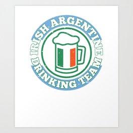 Irish Argentine Drinking Team St Patricks Day Clover Art Print