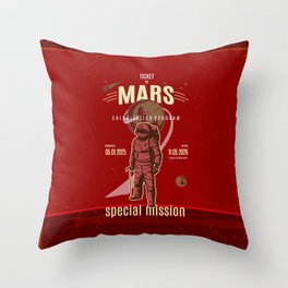 Ticket to Mars. Space and science lovers gift Throw Pillow