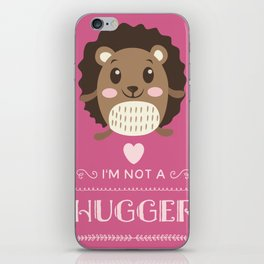 I'M Not A Hugger Hedgehog Hug Love Valentines Day Gift iPhone Skin