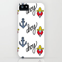 Ahoy marinero! iPhone Case