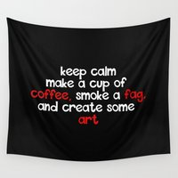 keep calm Wall Tapestries featuring keep calm  by destinyxxx68