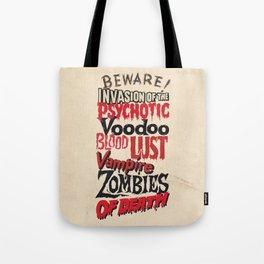 B Movie Beware Tote Bag