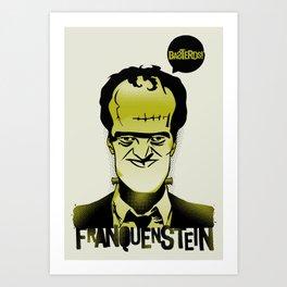 Franquenstein Art Print