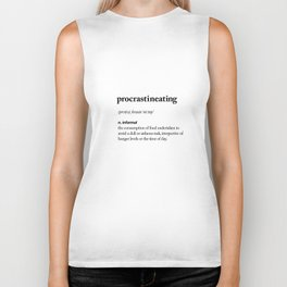 Procrastineating black and white contemporary minimalism typography design home wall decor bedroom Biker Tank