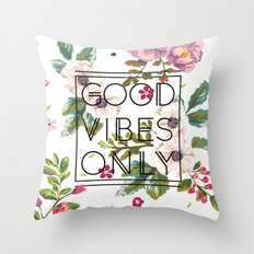 Good Vibes Only // Floral Typography Throw Pillow