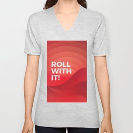 Roll with It! Unisex V-Neck