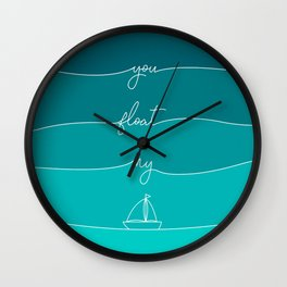 You Float My Boat - Valentines Wall Clock