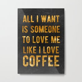 love letter to coffee lovers Metal Print