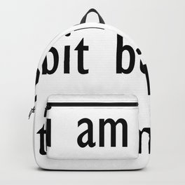 i am a bit busy to smile . illustration Backpack